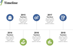 Timeline Ppt PowerPoint Presentation Outline Ideas