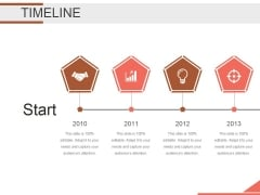 Timeline Ppt PowerPoint Presentation Outline Show