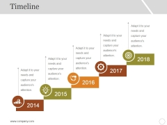 Timeline Ppt PowerPoint Presentation Pictures Design Templates