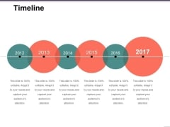 Timeline Ppt PowerPoint Presentation Portfolio Designs Download