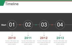 Timeline Ppt PowerPoint Presentation Professional Deck