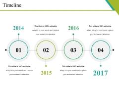 Timeline Ppt PowerPoint Presentation Slides Templates