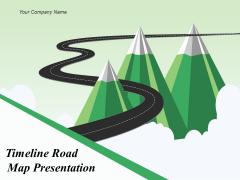 Timeline Roadmap Presentation Ppt PowerPoint Presentation Complete Deck With Slides