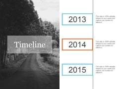 Timeline Template 3 Ppt PowerPoint Presentation Examples