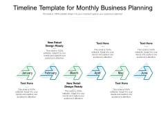 Timeline Template For Monthly Business Planning Ppt PowerPoint Presentation Model Diagrams
