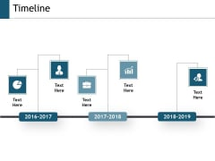 Timeline Three Year Process Ppt Powerpoint Presentation Portfolio Background Designs