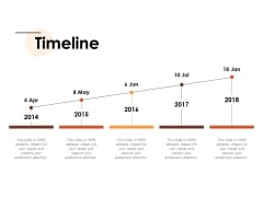 Timeline Year Process Ppt Powerpoint Presentation Layouts Graphics