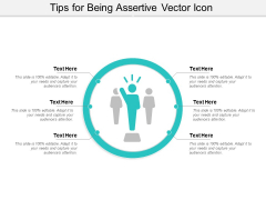 Tips For Being Assertive Vector Icon Ppt PowerPoint Presentation File Designs Download PDF