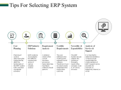 Tips For Selecting Erp System Ppt PowerPoint Presentation Ideas Slide