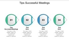 Tips Successful Meetings Ppt PowerPoint Presentation Inspiration Objects Cpb