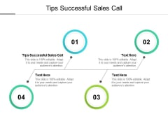 Tips Successful Sales Call Ppt PowerPoint Presentation Icon Professional Cpb