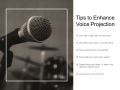 Tips To Enhance Voice Projection Ppt PowerPoint Presentation Infographic Template Graphics
