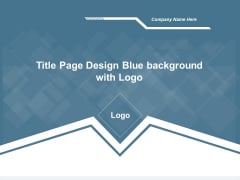 Title Page Design Blue Background With Logo Ppt Powerpoint Presentation Portfolio Designs Download