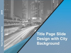 Title Page Slide Design With City Background Ppt Powerpoint Presentation Slides Example Introduction