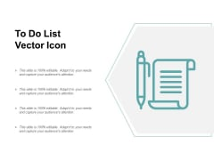 To Do List Vector Icon Ppt PowerPoint Presentation Pictures Samples