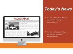 Today S News Ppt PowerPoint Presentation Ideas Microsoft