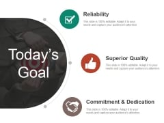 Todays Goal Ppt PowerPoint Presentation Show Infographics