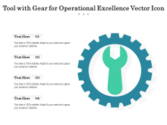 Tool With Gear For Operational Excellence Vector Icon Ppt PowerPoint Presentation Infographics Elements PDF