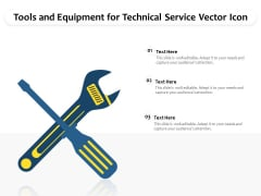 Tools And Equipment For Technical Service Vector Icon Ppt PowerPoint Presentation Styles Graphic Images PDF