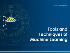 Tools And Techniques Of Machine Learning Ppt PowerPoint Presentation Complete Deck With Slides