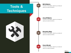 Tools And Techniques Ppt PowerPoint Presentation Ideas
