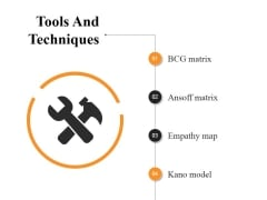 Tools And Techniques Ppt PowerPoint Presentation Inspiration Objects