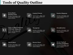 Tools Of Quality Outline Ppt PowerPoint Presentation Visuals