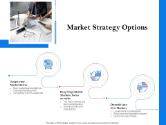 Tools To Identify Market Opportunities For Business Growth Market Strategy Options Summary PDF