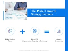 Tools To Identify Market Opportunities For Business Growth The Perfect Growth Strategy Formula Infographics Guidelines PDF
