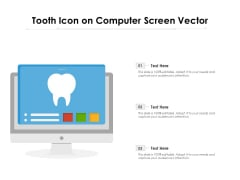 Tooth Icon On Computer Screen Vector Ppt PowerPoint Presentation File Background Designs PDF