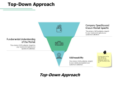 Top Down Approach Currency Ppt PowerPoint Presentation Infographics Diagrams