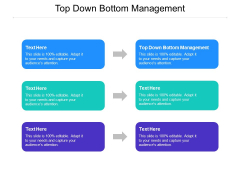 Top Down Bottom Management Ppt PowerPoint Presentation Slides Infographic Template Cpb Pdf