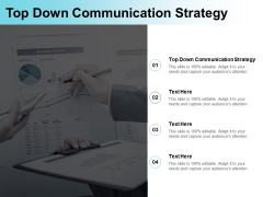 Top Down Communication Strategy Ppt PowerPoint Presentation Show Introduction Cpb