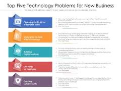 Top Five Technology Problems For New Business Ppt PowerPoint Presentation Gallery Graphics Example PDF