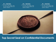 Top Secret Seal On Confidential Documents Ppt PowerPoint Presentation Icon Background PDF