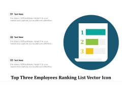Top Three Employees Ranking List Vector Icon Ppt PowerPoint Presentation Show Graphic Images PDF