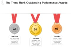 Top Three Rank Outstanding Performance Awards Ppt PowerPoint Presentation Styles Show