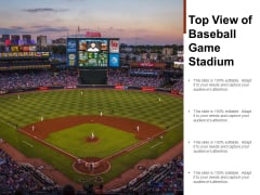 Top View Of Baseball Game Stadium Ppt PowerPoint Presentation Gallery Information