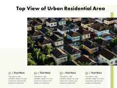 Top View Of Urban Residential Area Ppt PowerPoint Presentation File Infographic Template PDF