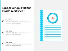 Topper School Student Grade Marksheet Ppt PowerPoint Presentation Icon Design Inspiration PDF