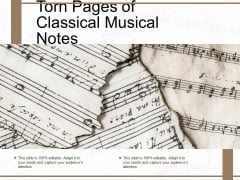 Torn Pages Of Classical Musical Notes Ppt PowerPoint Presentation Icon Background Images PDF