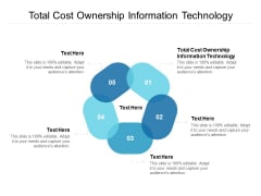 Total Cost Ownership Information Technology Ppt PowerPoint Presentation Infographics Deck Cpb