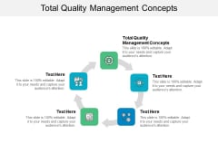 Total Quality Management Concepts Ppt PowerPoint Presentation Show Slides Cpb