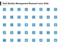 Total Quality Management Elements Icons Slide Ppt PowerPoint Presentation Show Summary