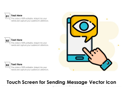 Touch Screen For Sending Message Vector Icon Ppt PowerPoint Presentation Inspiration Graphics Pictures PDF