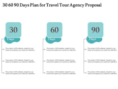 Tourism And Leisure Firm 30 60 90 Days Plan For Travel Tour Agency Proposal Ppt Infographic Template Pictures PDF