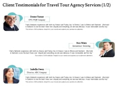 Tourism And Leisure Firm Proposal Client Testimonials For Travel Tour Agency Services Teamwork Ppt Show Graphic Images PDF