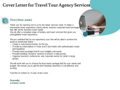 Tourism And Leisure Firm Proposal Cover Letter For Travel Tour Agency Services Ppt Gallery Elements PDF