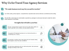 Tourism And Leisure Firm Proposal Why Us For Travel Tour Agency Services Ppt Gallery Designs PDF
