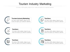 Tourism Industry Marketing Ppt PowerPoint Presentation Outline Design Ideas Cpb